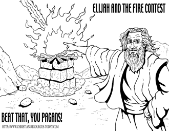 after all of this elijah would pray to the one true god at the time of sacrifice the prophet elijah stepped forward and prayed o lord god of abraham - Elijah Bible Story Coloring Pages